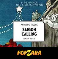 SSaigon Calling: London 1963-75 (2017) Book Review on Popzara